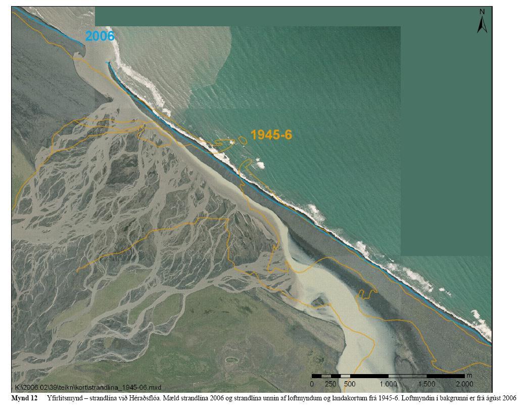 Mynd 3. Strandlína við Héraðsflóa. Mæld strandlína 2006 og strandlína unnin af loftmyndum og landakortum frá 1945-6. Loftmyndin í bakgrunni er frá ágúst 2006
